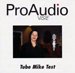 ProAudio Visie - Tube mike test